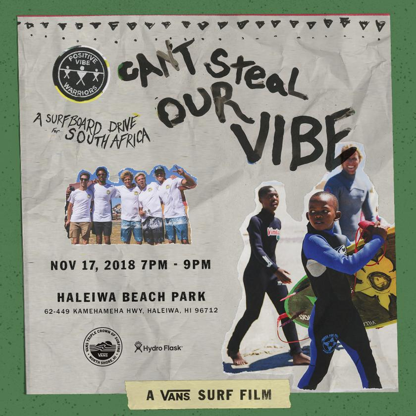 Can't Steal Our Vibe Film: Nov 17 @ Haleiwa Beach Park